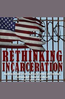 Download Rethinking Incarceration Advocating For Justice