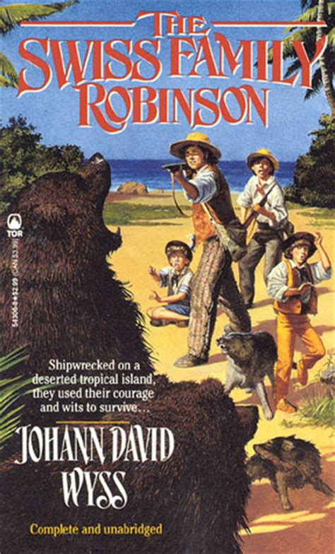 Swiss Family Robinson Oleh Johann David Wyss the swiss family robinson by johann david wyss reviews
