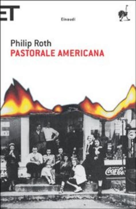 libro pastoral americana american progetto babele rivista letteraria recensioni pastorale americana di philip roth