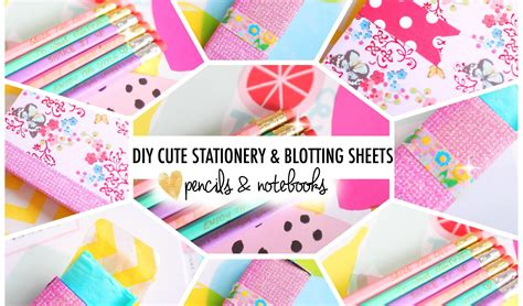8 Adorable Stationery Kits by Diy Stationery Blotting Sheets B2swithroxy