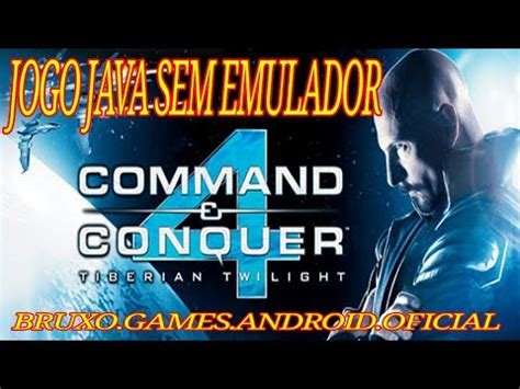 command and conquer android apk command conquer 4 java em apk para android 2018