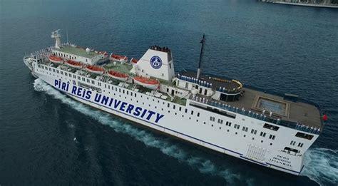 piri reis 220 niversitesi the piri reis university ship - Ship University