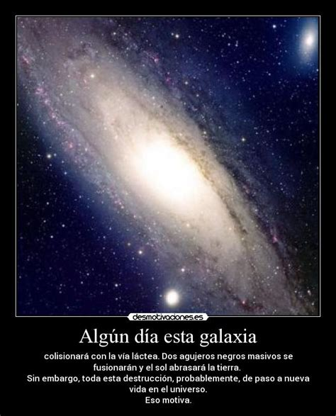 imagenes reales de la galaxia andromeda alg 250 n d 237 a esta galaxia desmotivaciones