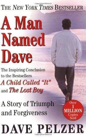 called to be books a named dave dave pelzer 3 by dave pelzer reviews