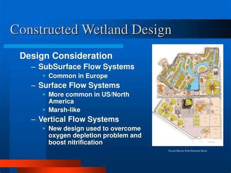 design criteria of a constructed wetlands ppt constructed wetlands powerpoint presentation id