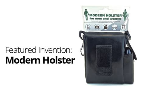 featured invention modern holster inventionhome