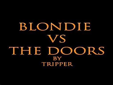 blondie vs the doors rapture riders blondie rapture riders version k pop lyrics song
