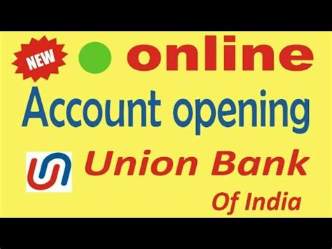 union bank account opening account opening union bank of india hd