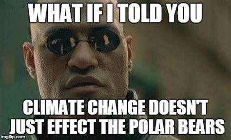 Climate Change Meme - climate change memes climatememes twitter