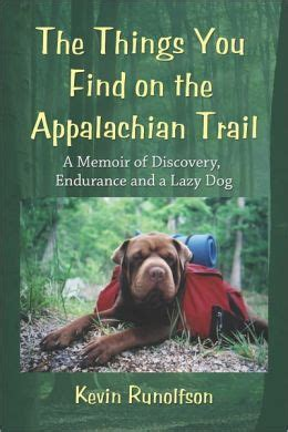 buy the ones a dolly a memoir books the things you find on the appalachian trail a memoir of