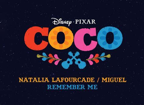 Coco Ost Remember Me   lafourcade en el soundtrack de quot coco quot de disney pixar
