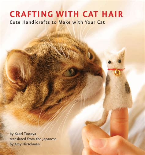 knitting with cat hair fancy tiger crafts crafting with cat hair is the coolest