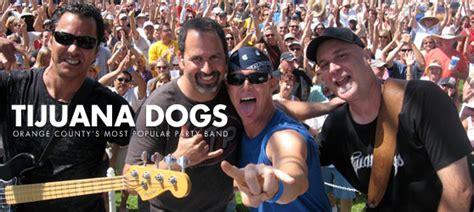 tijuana dogs tijuana dogs tickets 07 03 15