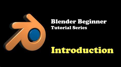 tutorial blender beginner blender beginner tutorial series thilakanathan studios