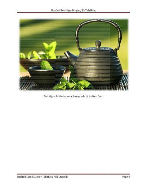 Teh Hijau Hpai manfaat teh hijau dingin untuk kesehatan