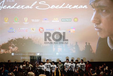 Jendral Soedirman Film Tayang Di Tv | film jenderal soedirman tayang mulai 27 agustus