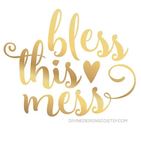 printable quotes gold bless this mess quote printable home decor design