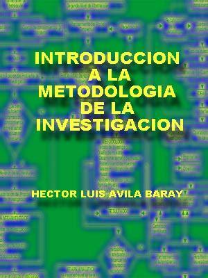 libro el mtodo de la introducci 243 n a la metodolog 237 a de la investigaci 243 n libro gratis