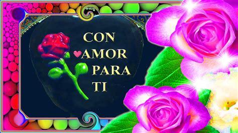 imagenes de amor para ell rosas para ella frases de amor romanticas youtube