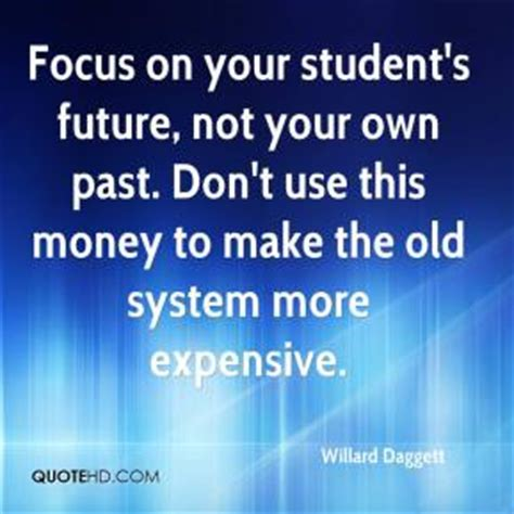 Focus On The Future Not The Past Essay by Focus On School Quotes Quotesgram
