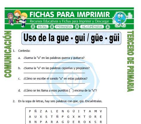 imagenes y palabras con gue y gui palabras con gue y gui para tercero de primaria fichas