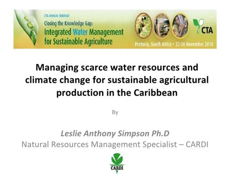 Change Management Specialist by Managing Scarce Water Resources And Climate Change For Sustainable Ag