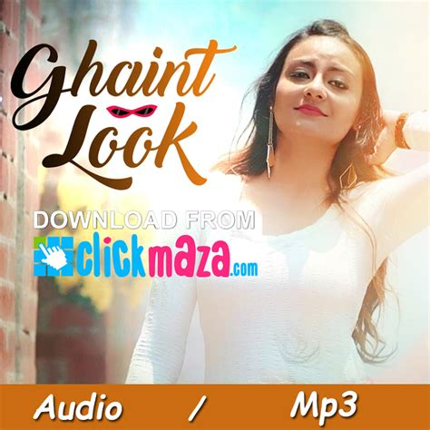song mp3 free ghaint look shefali singh punjabi song free