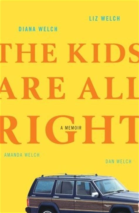 the child who never grew a memoir books the are all right a memoir by diana welch reviews