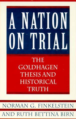 vaccines on trial truths and consequences on trial series volume 3 books a nation on trial the goldhagen thesis and historical