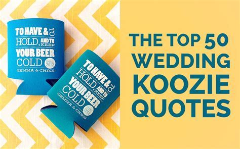 Wedding Koozie Quotes: Which One Is Your Favorite?
