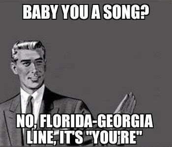 Grammar Guy Meme - farce the music monday memes luke bryan florida georgia