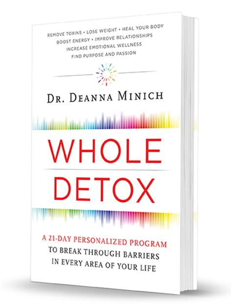 Whole Detox Diet Book by Color Can Heal Your Deanna Minich Phd