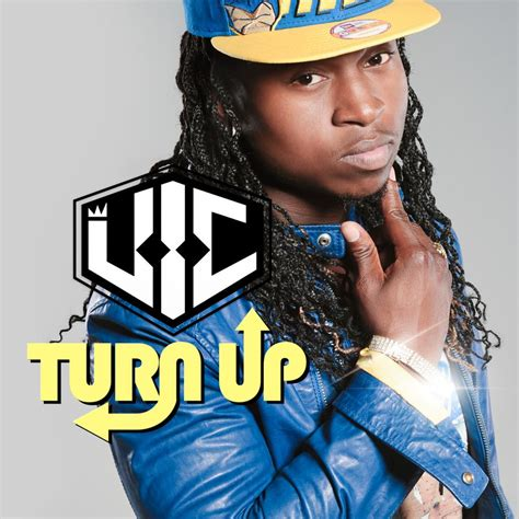 vic turn up caked up new music v i c turn up prod by collipark we up on it