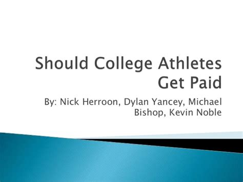 Should Ncaa Athletes Get Paid Essay by Should The Ncaa Pay College Athletes Essay