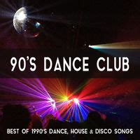 house music 1990 various artists 90 s dance club music best of 1990 s dance house disco songs