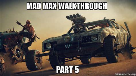 Mad Max Memes - meme