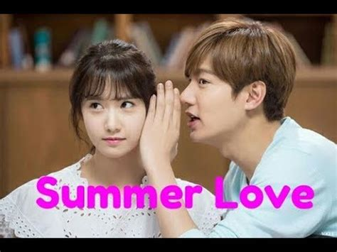 film korea romantis satu episode summer love sub indo drama korea terbaru lee min hoo