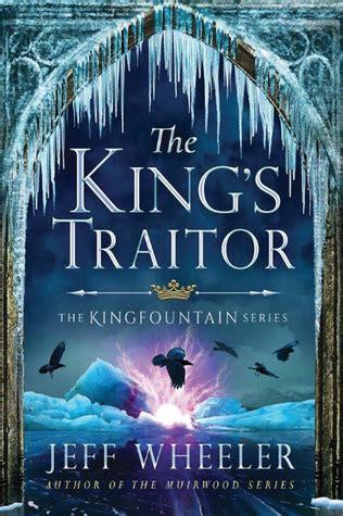 Pdf Traitor Kingfountain Jeff Wheeler the king s traitor kingfountain 3 by jeff wheeler