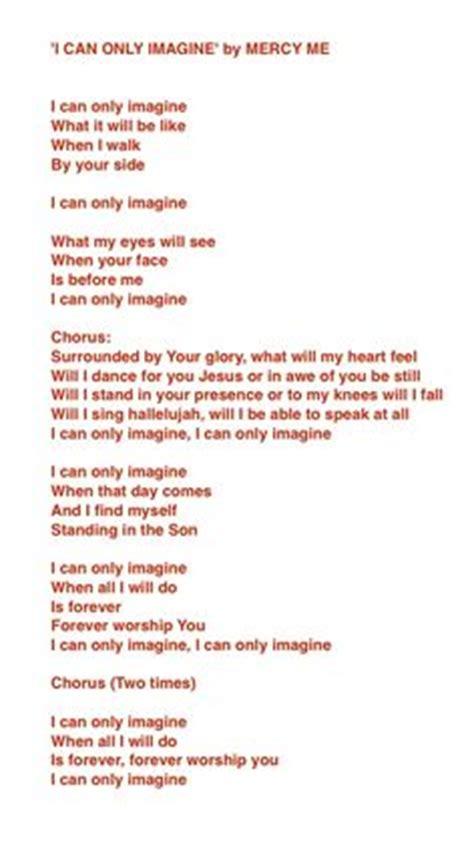 printable lyrics imagine mercy me i can only imagine song lyrics faith