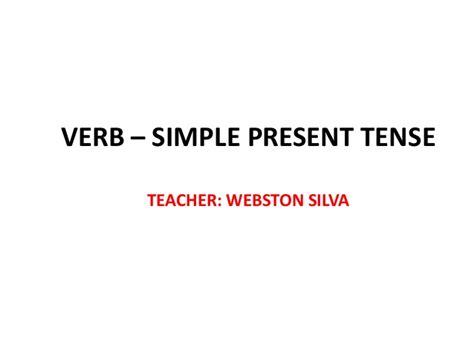 simple present verbal pattern verbal tenses simple present