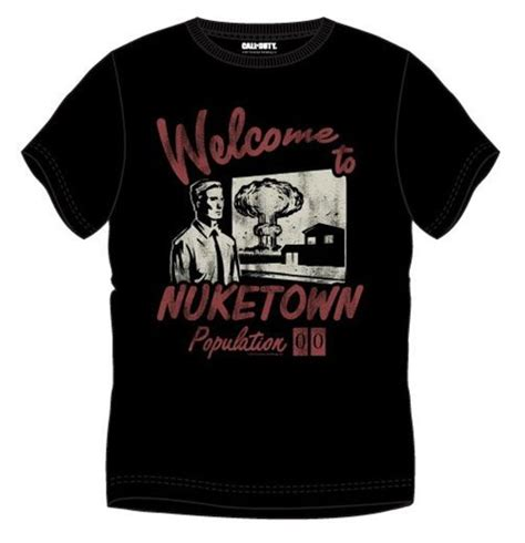 T Shirt Call Of Duty Best 01 call of duty t shirt nuketown population for only c 28 05 at merchandisingplaza ca
