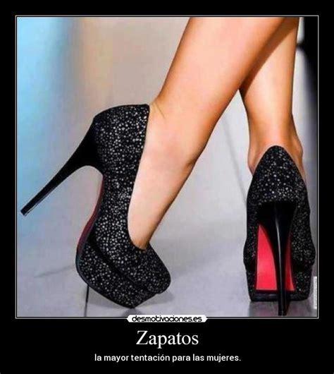 imagenes con frases de zapatos zapatos desmotivaciones