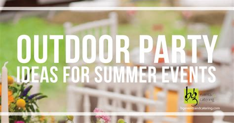 backyard summer party ideas outdoor party ideas for summer events in boston bg