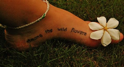 beautiful foot tattoos beautiful quote on foot