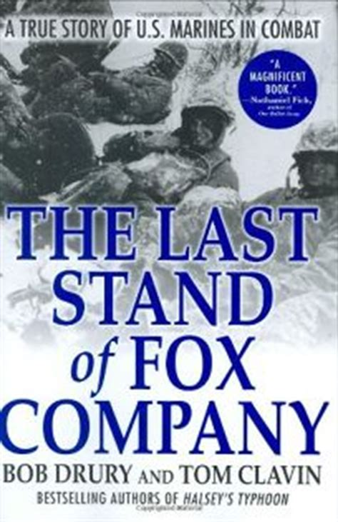 Nonfiction Book Review The Last Stand Of Fox Company A