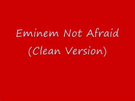 eminem lyrics not afraid eminem not afraid clean version with lyrics ringtone mp3
