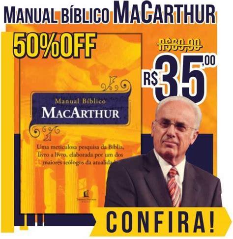 el manual biblico macarthur 0718041690 livraria el shaddai livraria crist 227 de s 227 o paulo conde de sarzedas