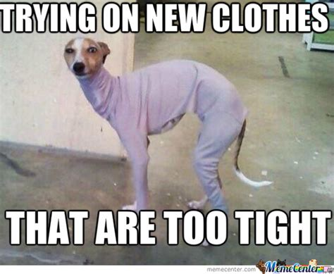 Meme Dress - tight clothes memes image memes at relatably com