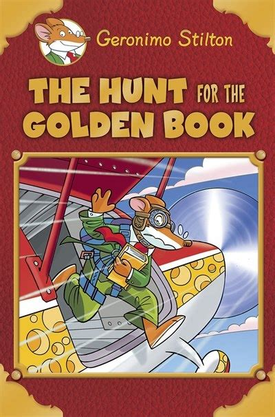 geronimo stilton books pictures geronimo stilton special edition the hunt for the golden