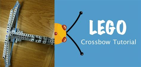 lego crossbow tutorial lego crossbow tutorial